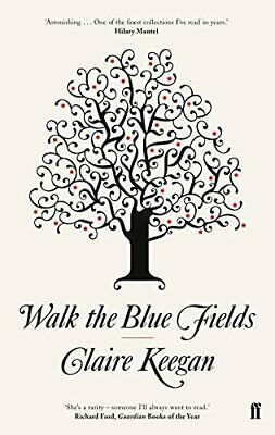 Walk the Blue Fields by Keegan, Claire Paperback Book The Cheap Fast Free Post