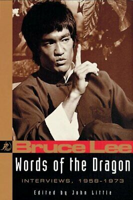 Words of the Dragon: Bruce Lee's Interviews with the ... by Lee, Bruce Paperback