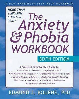 The Anxiety and Phobia Workbook by Edmund J. Bourne Paperback Book (English)