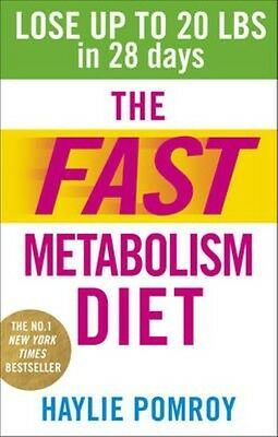 The Fast Metabolism Diet by Haylie Pomroy Paperback Book