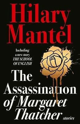 The Assassination of Margaret Thatcher by Hilary Mantel Paperback Book (English)