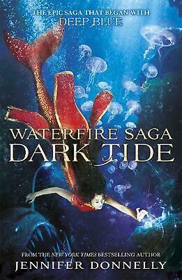 Waterfire Saga: Dark Tide: Book 3 by Jennifer Donnelly Paperback Book Free Shipp
