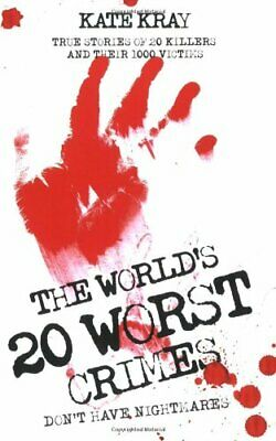 The World's Top Twenty Worst Crimes by Kate Kray Paperback Book