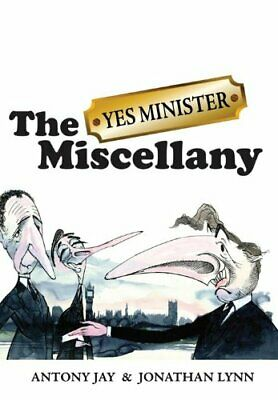 The 34;Yes Minister34; Miscellany by Jonathan Lynn Hardback Book The Cheap Fast