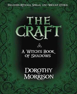 The Craft: A Witch's Book of Shadows by Dorothy Morrison Paperback Book (English