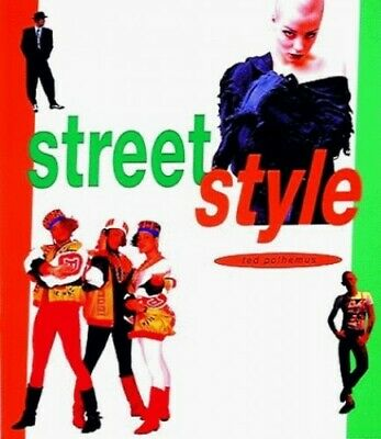 Streetstyle: From Sidewalk to Catwalk by Polhemus, Ted Paperback Book The Cheap
