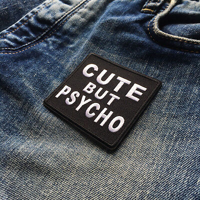 "Embroidered 3"" Cute But Psycho Sew or Iron on Patch Biker Patch"
