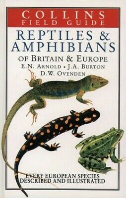 Field Guide to the Reptiles and Amphibians of Brit... by Ovenden, Denys Hardback