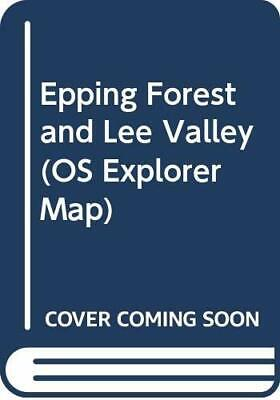 Epping Forest and Lee Valley (OS Explorer Map) by Ordnance Survey 0319219887