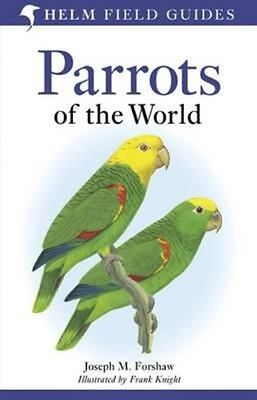 Parrots of the World by Joseph M. Forshaw Paperback Book (English)
