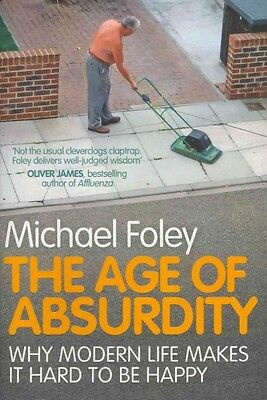 The Age of Absurdity by Michael Foley Paperback Book (English)