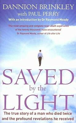 Saved by the Light by Dannion Brinkley Paperback Book (English)