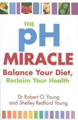 The PH Miracle by Robert O. Young Paperback Book