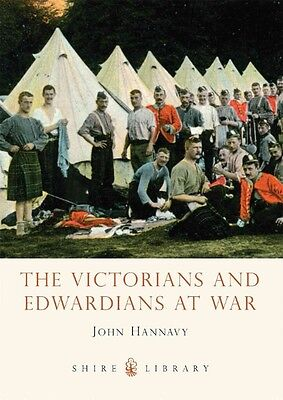 The Victorians and Edwardians at War by John Hannavy Paperback Book (English)