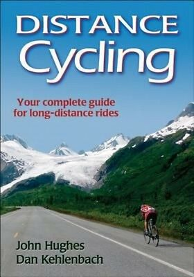 Distance Cycling by John Hughes Paperback Book (English)
