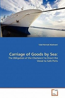 Carriage of Goods by Sea by Talal Hamad Aladwani Paperback Book (English)
