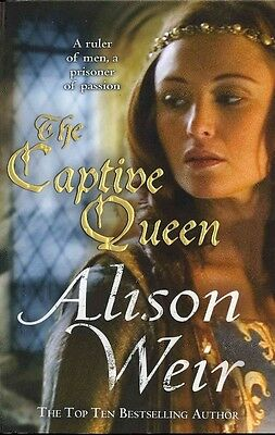 The Captive Queen by Alison Weir Paperback Book (English)