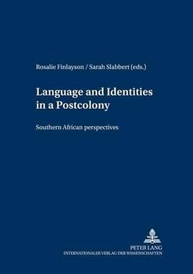 Language and Identities in a Postcolony by Paperback Book (English)