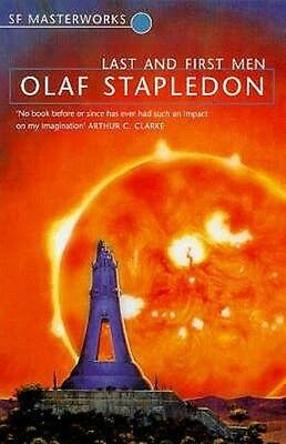 Last and First Men by Olaf Stapledon Paperback Book (English)