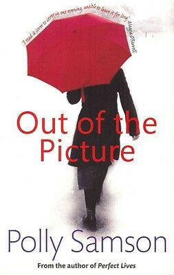Out of the Picture by Polly Samson Paperback Book (English)