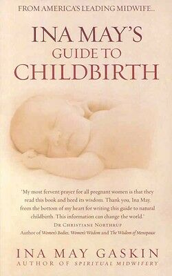 Ina May's Guide to Childbirth by Ina May Gaskin Paperback Book (English)
