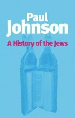 A History of the Jews by Paul Johnson Paperback Book