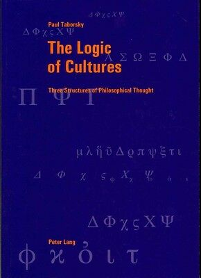 The Logic of Cultures by Paul Taborsky Paperback Book (English)