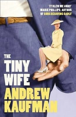 The Tiny Wife by Andrew Kaufman Paperback Book (English)