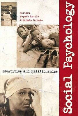 Social Psychology: Identities and Relationships by Kopano Ratele Paperback Book