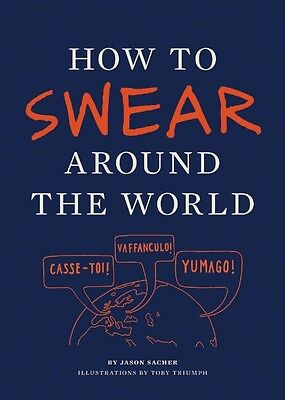 How to Swear Around the World by Toby Triumph Paperback Book (English)