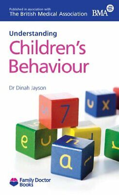 Childrens Behaviour(Understanding) (Family Doctor B... by Dinah Jayson Paperback