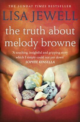 The Truth About Melody Browne: From the number one ... by Jewell, Lisa Paperback