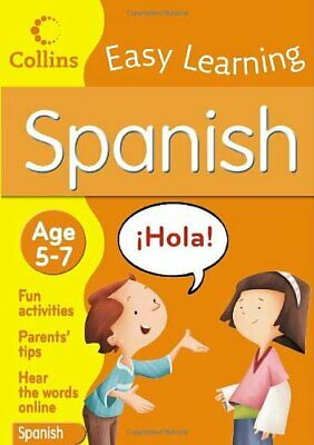 Collins Easy Learning Spanish: Age 5-7 by Collins BR Paperback Book The Cheap