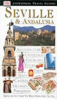 Seville and Andalucia (DK Eyewitness Travel Guide) by Collectif Hardback Book