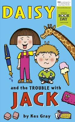 Daisy and the Trouble With Jack by Gray, Kes Book