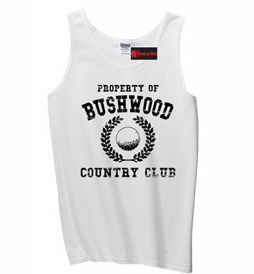Property Of Bushwood Funny Caddyshack Mens Tank Top Golf Movie Sleeveless Tee Z3