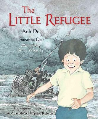 The Little Refugee by Anh Do (English) Hardcover Book Free Shipping!