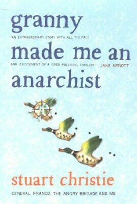 Granny Made me an Anarchist by Christie, Stuart Paperback Book The Cheap Fast