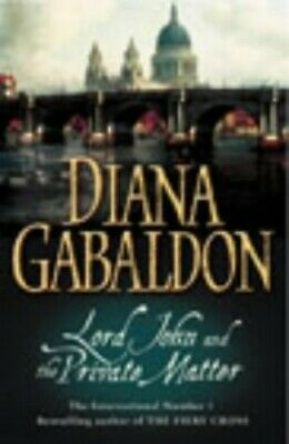 Lord John And The Private Matter by Gabaldon, Diana Hardback Book The Cheap Fast