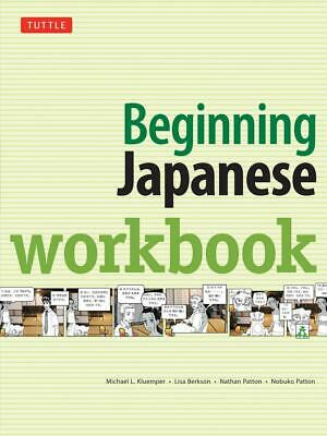 Beginning Japanese Workbook: Revised Edition by Michael L. Kluemper (English) Pa