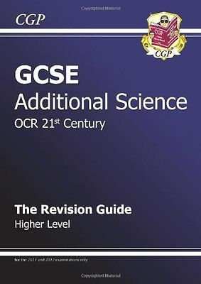 GCSE Additional Science OCR 21st Century Revision Guide ..., CGP Books Paperback