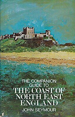 The Coast of North East England by Seymour, John Hardback Book The Cheap Fast