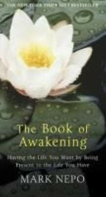 The Book of Awakening by Mark Nepo Paperback Book (English)
