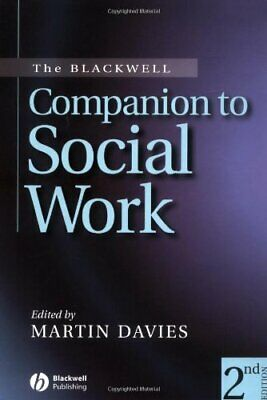 The Blackwell Companion to Social Work Paperback Book The Cheap Fast Free Post