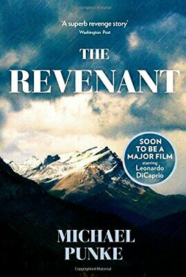 The Revenant by Punke, Michael Book The Cheap Fast Free Post