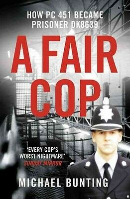 A Fair Cop by Michael Bunting Paperback Book (English)