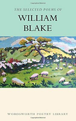 The Selected Poems of William Blake (Wordsworth Po... by William Blake Paperback
