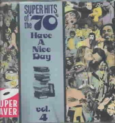 Various Artists - Super Hits Of The '70S: Have A Nice Day, Vol. 4 New Cd