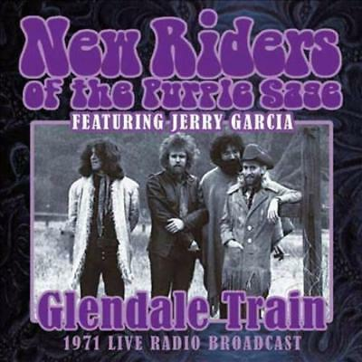 New Riders Of The Purple Sage - Glendale Train: 1971 Live Radio Broadcast New Cd
