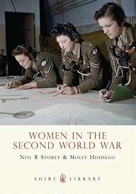 Women in the Second World War (Shire Library) by Housego, Molly Paperback Book
